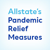 Allstate's COVID-19 Pandemic Relief Measures